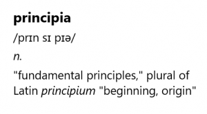 Principia means fundamental principles